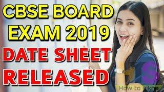 CBSE BOARD EXAM 2019 DATE SHEET RELEASED   CLASS 10th & 12th Time Table, Schedule Latest News Today