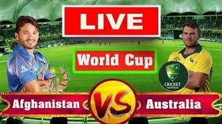 LIVE: AFGHANISTAN vs AUSTRALIA - ICC World Cup 2019 - 3rd Match | AFG vs AUS LIVE STREAMING