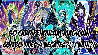 Yu-Gi-Oh! 60 Card Pendulum Magician 4 Negate Board Combo Video!
