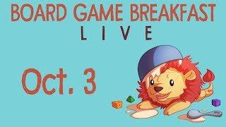 Board Game Breakfast LIVE! (Oct. 3)