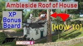 [HOW TO] Ambleside Roof of House XP Bonus Board | Forza Horizon 4
