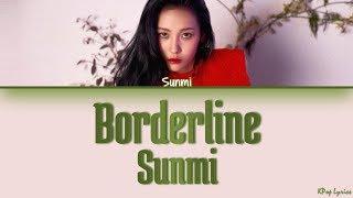 Sunmi (선미) - Borderline (Concert Ver.) (Color Coded Lyrics) [HAN/ROM/ENG]