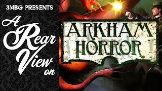 Arkham Horror - The Rear View