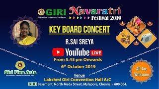Live Key board Concert | R.Sai sreya | Navaratri Festival 2019 | GIRI