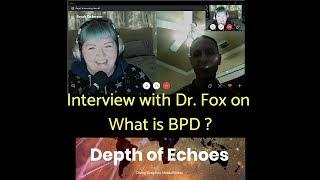 What is Borderline Personality Disorder interview with Depth of Echoes podcast
