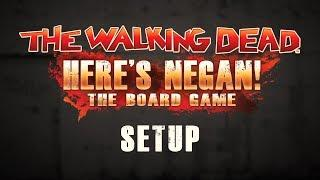 How to Play - Here's Negan: The Board Game - Setting Up