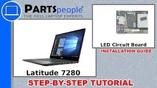 Dell Latitude 7280 (P28S001) LED Circuit Board How-To Video Tutorial