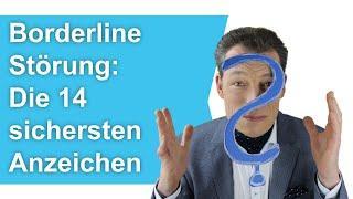 Borderline Störung: Die 14 sichersten Anzeichen – Leben mit Borderline erkennen (Test) // Wehrle