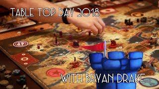 Table Top Day Recap! with Bryan