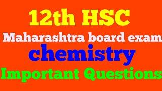 Important questions hsc of chemistry Maharashtra board exam 2019