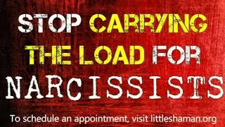 Stop Carrying The Load For Narcissistic People
