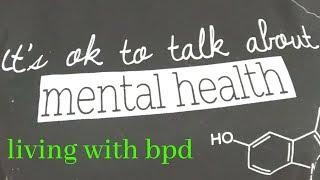 living with borderline personality disorder // time to talk day