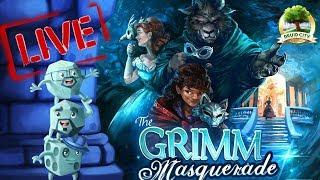 Live Play-through of The Grimm Masquerade (Druid City Games)