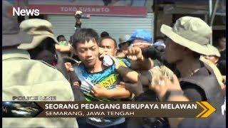 Relokasi Pedagang Pasar Peterongan Semarang Ricuh, Aksi Pembongkaran Tak Adil - Police Line 01/11