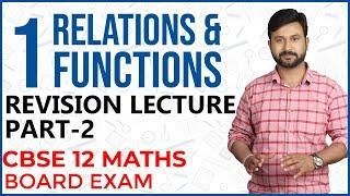 Relation and Function LIVE Revision Class (Part 2) CBSE 12 Maths Board Exam 2019