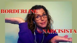 Diferenças e Semelhanças Entre BORDERLINE e NARCISISTAS