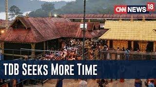 Travancore Devaswom Board Files Application In Supreme Court Seeking More Time For #Sabarimala