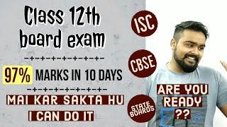 How to study for boards | Class 12 board exam | ISC | CBSE | State board |