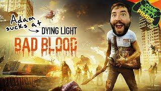 (Early Access) Dying Light Bad Blood | Adam Fails