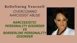 Narcissistic Personality Disorder vs Borderline Personality Disorder