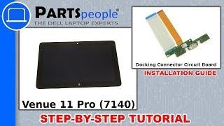 Dell Venue 11 Pro (7140) Docking Connector Circuit Board How-To Video Tutorial