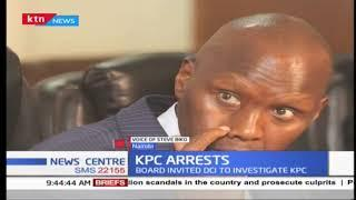 KPC arrests : The board invites DCI to investigate KPC and arrests are made