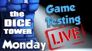 Dice Tower Game Testing LIVE:  Monday