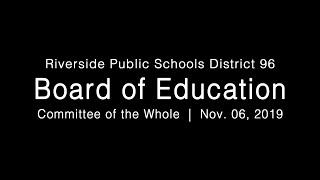 LIVE: District 96 Board of Education Committee of the Whole Meeting 11-06-19