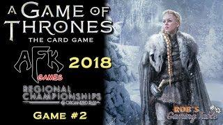 Game of Thrones Card Game - 2018 Michigan Regionals - Game #2 (NW HRD vs. Lanni Crossing)