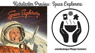 Space Explorers Board Game by Jambalaya Plays Games (25th Century Games)