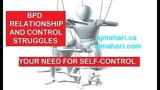 BPD Relationship & Control Struggles | Your Self Control