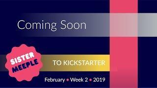 Board Games Coming Soon to Kickstarter - February Week 2 2019