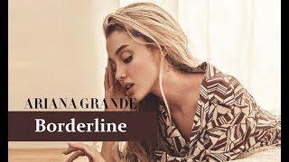 Ariana Grande - Borderline (feat. Missy Elliott) (TRADUÇÃO/LEGENDADO)