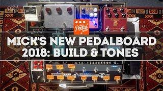 Mick's Pedalboard Build & Tones 2018 – That Pedal Show