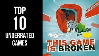 Top Ten Underrated Games