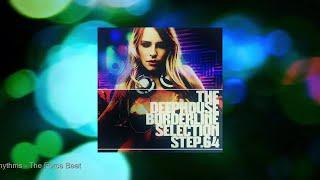 The DeepHouse Borderline Selection - Step. 64