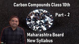 Carbon Compounds Class 10 Maharashtra Board New Syllabus Part 2
