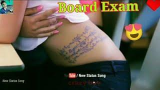 Board Exam, Love Romantic feeling status, Very hot WhatsApp status Video, verry sexy Whatsapp status