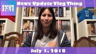 News Update Vlog Thing - July 1, 2018
