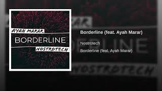 Borderline (feat. Ayah Marar)