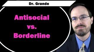 Antisocial Personality Dirsorder vs. Borderline Personality Disorder