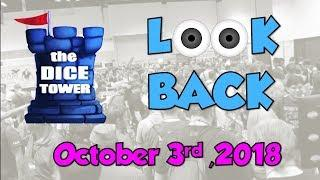 Dice Tower Reviews: Look Back - October 3, 2018