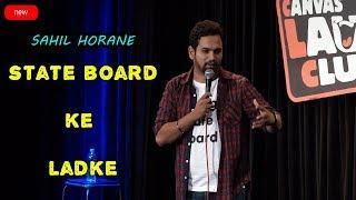 State Board Ke Ladke | Stand up Comedy | Sahil Horane