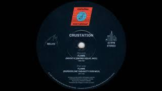 Crustation - Flame (Borderline Insanity Dub Mix)