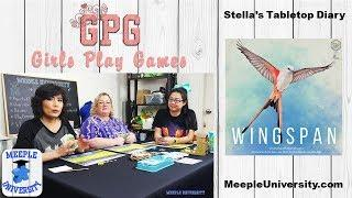 Wingspan Board Game Playthrough - Girls Play Games (Brief overview and us girls playing Wingspan)