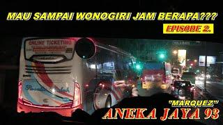 "ON BOARD BUS ANJAY!!! #Trip ANEKA JAYA 93 ""Marquez"" Eps.2"