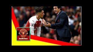 ManUtd News - Arsenal board will back Emery over Ozil in any power struggle at Emirates