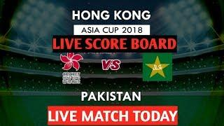 Pakistan Vs Hong Kong 2nd Match  group A - Live cricket  Score board