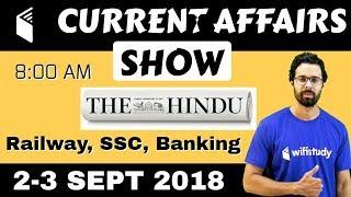 8:00 AM - CURRENT AFFAIRS SHOW 2-3 Sept   RRB ALP/Group D, SBI Clerk, IBPS, SSC, UP Police