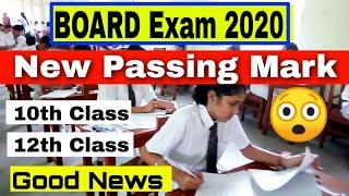 Board Exam 2020 Passing Mark 10th and 12th Class || Board Exam 2020 today latest news